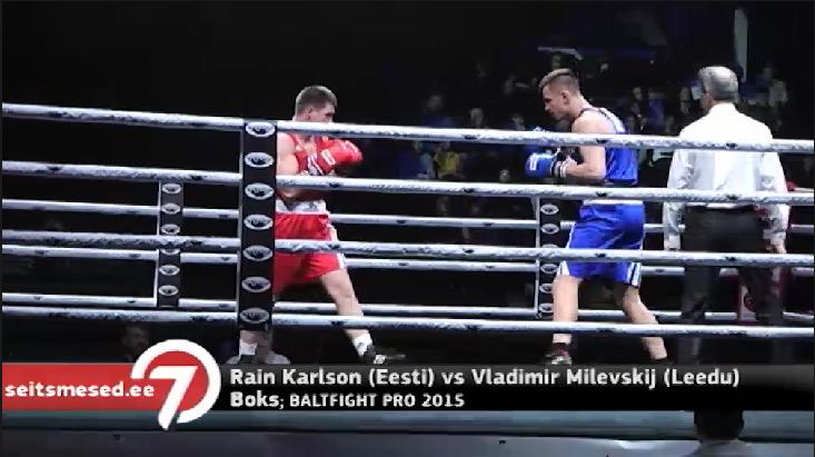 Seitsmesed uudised: TÄISPIKK MATŠ: Rain Karlson vs Vladimir Milevskij