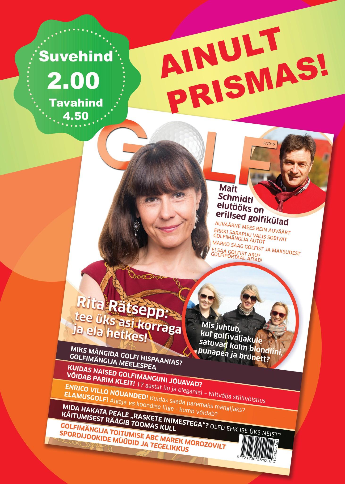 AINULT PRISMAS! Prismast saab uudse ajakirja Golf sirvimiseks ülisoodsalt kätte