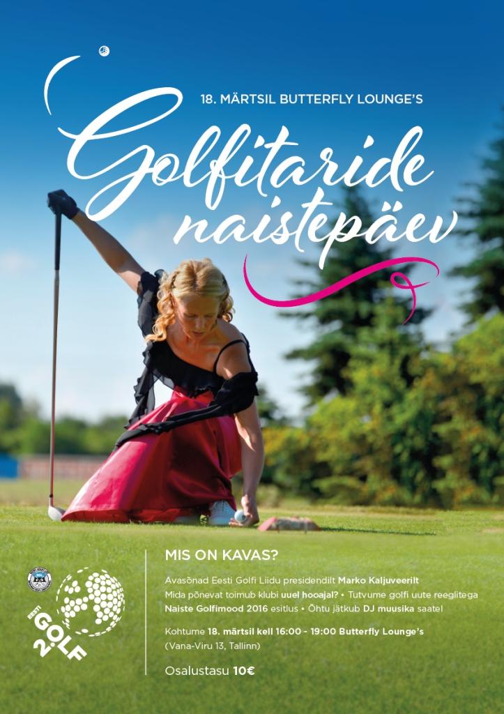 AJAKIRI GOLF! NAISTEPÄEVA JÄRELKAJA! Golfitare oodatakse naiselikule kevadpeole Butterfly Lounge`s